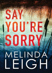 Say You're Sorry – Melinda Leigh eBook Free Download PDF