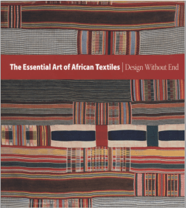The Essential Art Of African Textiles: Design Without End Ebook