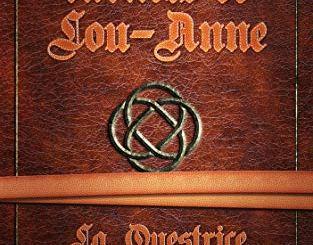 Les carnets de Lou-Anne : La Questrice