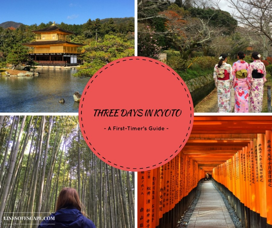 Three Days in Kyoto: A First-Timer's Guide