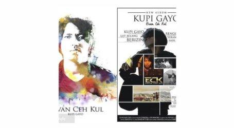 Besok, Launching Album Kupi Gayo Ervan Ceh Kul di GOS Takengon