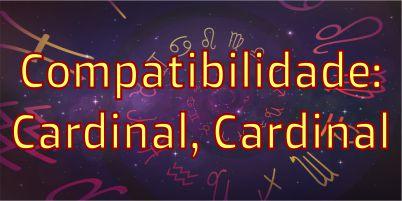 sinastria-compatibilidade-signos-cardinais-aries-cancer-libra-capricornio