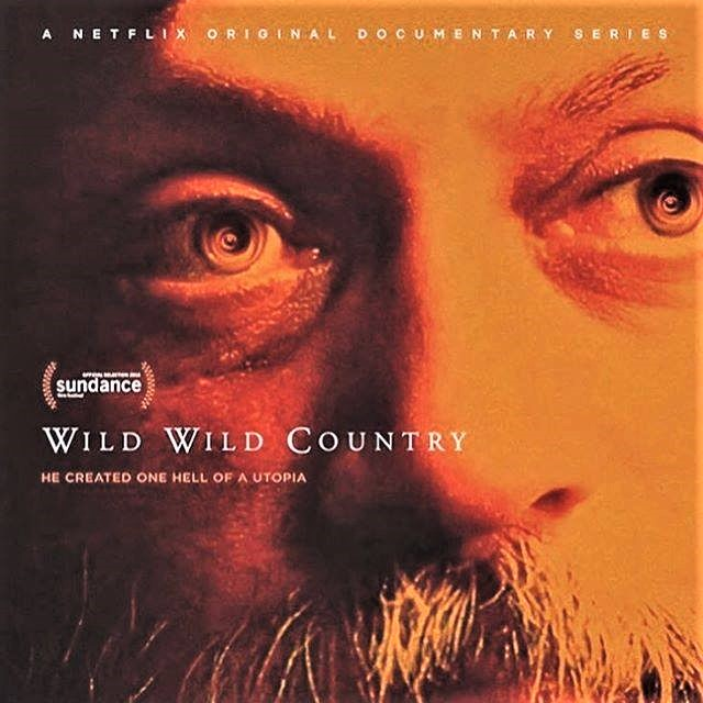 Wild Wild Country Netflix documentary in six parts 2018