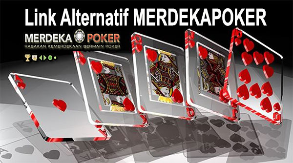 Link Alternatif MERDEKAPOKER