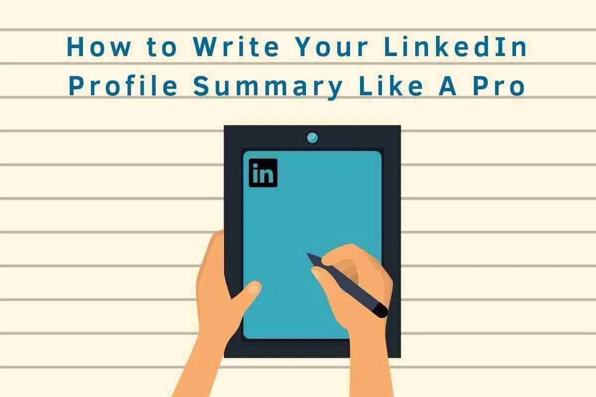 How to Write Your LinkedIn Profile Summary