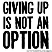giving-up-is-not-an-option