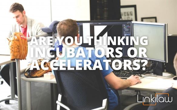 Business Incubators or Accelerators