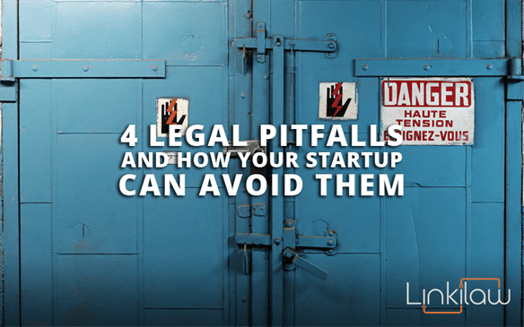 Legal pitfalls to avoid for startups