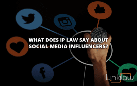 what does ip law say about social media influencers