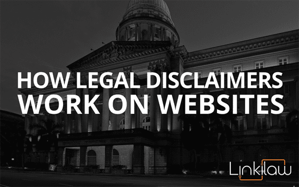 how legal disclaimers work on websites