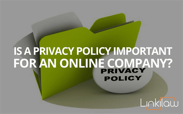 is a privacy policy important for an online company?