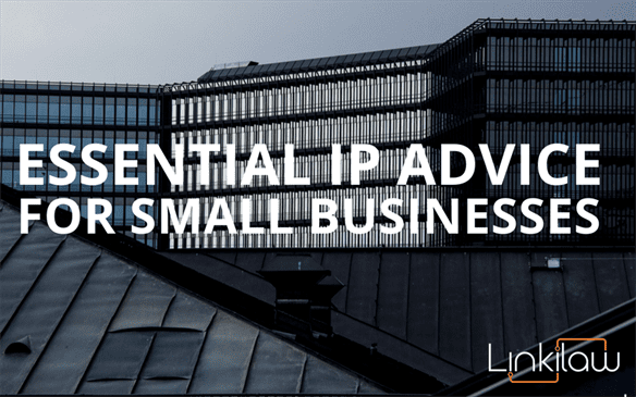 essential ip advice for small businesses