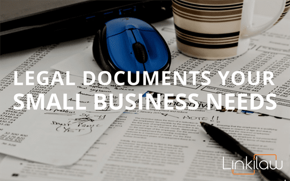 legal documents your small business needs