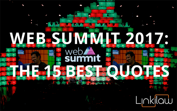 Best quotes from Web Summit 2017