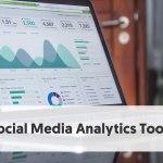 9 Social Media Analytics Tools