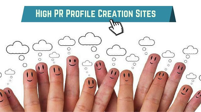 High PR Profile Creation Sites List 2020