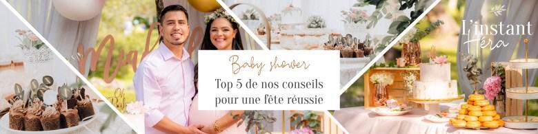 Top 5 de nos conseils pour une Baby shower réussie