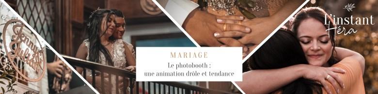 Le photobooth : une animation drôle et tendance