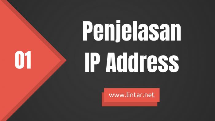 Pengertian IP Address Lengkap
