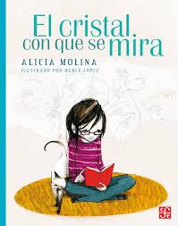 El cristal con que se mira de Alicia Molina