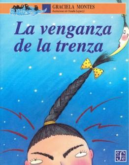 La venganza de la trenza de Graciela Montes