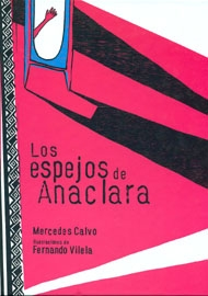 Los espejos de Anaclara de Mercedes Calvo