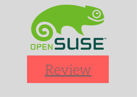 openSUSE : Distro Review Of The Week - LinuxAndUbuntu