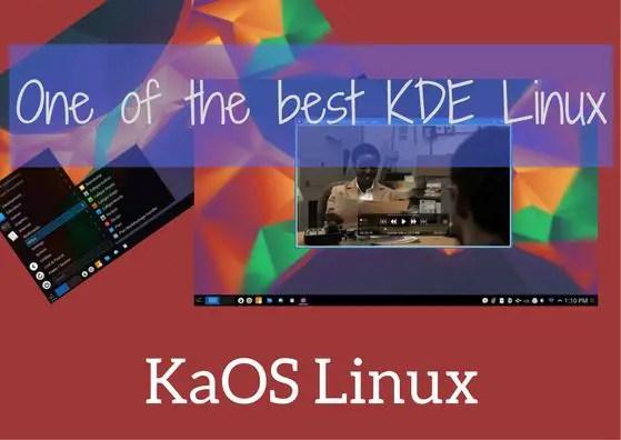 KaOS Linux - One Of The Best KDE Distros - LinuxAndUbuntu