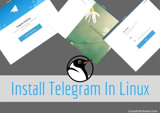 Telegram Messenger On Linux [Telegram Linux] - LinuxAndUbuntu