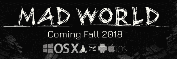 mad world games new trailer is inspiring for linux mac windows