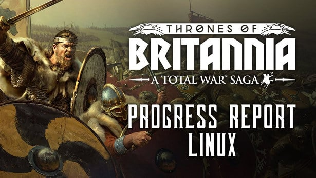 a total war saga thrones of britannia and the allegiance update for linux