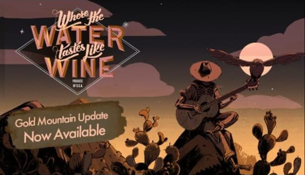 where the water tastes like wine gold mountain free update in linux mac windows pc