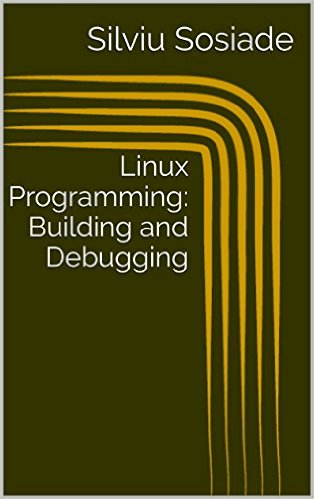 Linux Programming, Building and Debugging [Epub | azw3]