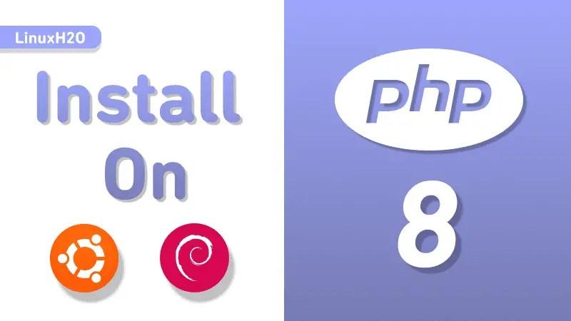 install php 8 on ubuntu debian
