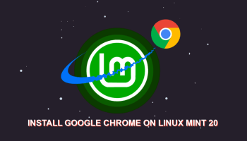 How-to-Install-Google-Chrome-on-Linux-Mint-20-AND-Linux-Mint-20.1
