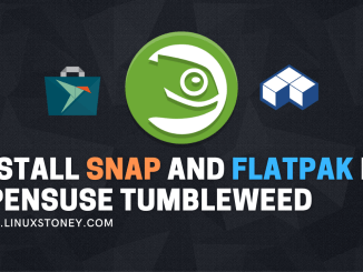 Install Snap and Flatpak in openSUSE Tumbleweed