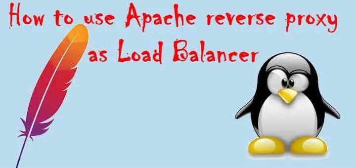 Apache reverse proxy as Load Balancer