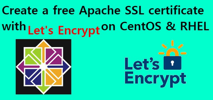 Create a free Apache SSL certificate with Let\'s Encrypt on CentOS ...