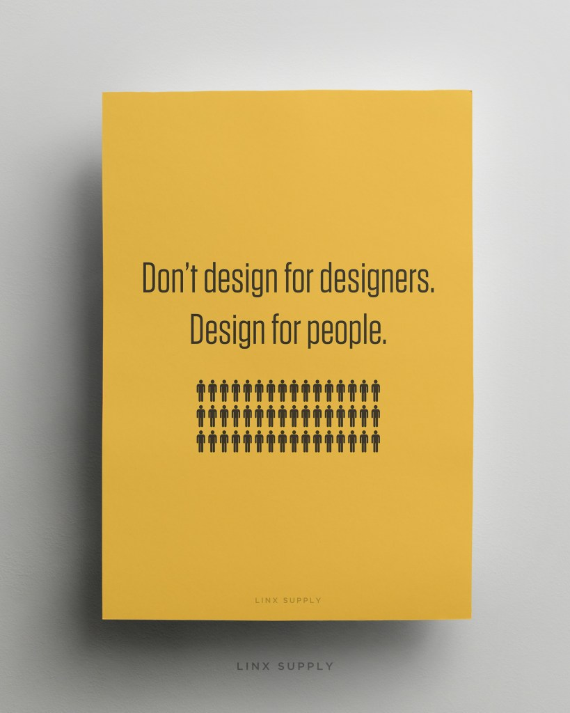 Don't design for designers mock