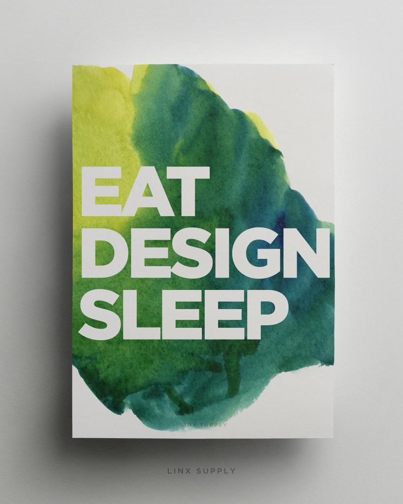 Eat, Design, Sleep mock