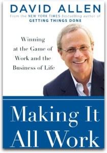 david-allen-gtd-making-it-all-work