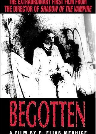 Begotten (E. Elias Merhige, 1991)