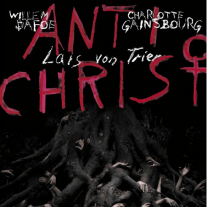 Antichrist (L. von Trier, 2009)