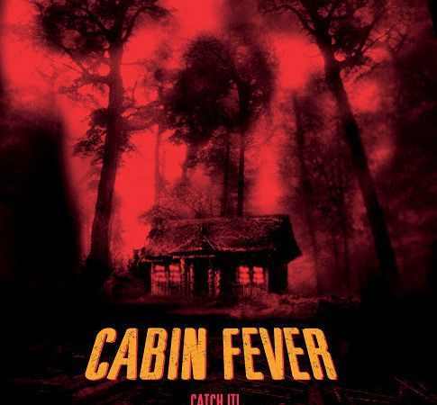 Cabin Fever (E. Roth, 2002)