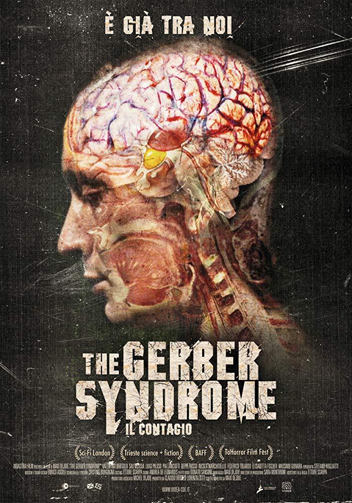 The Gerber Syndrome: il contagio (2011, M. Dejoie)