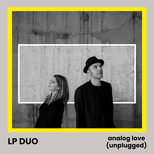 LP Duo – Analog Love (Unplugged)