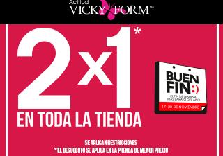 2d4e765dcaeab Vicky Form – El Buen Fin 2017   2X1 en toda la tienda…
