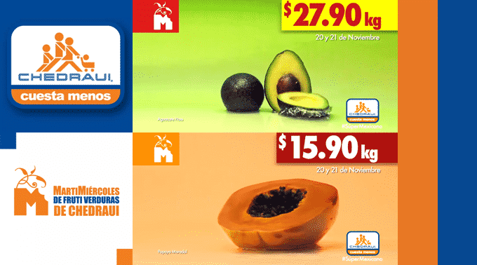 Chedraui - MartiMiércoles de FrutiVerduras 20 y 21 de noviembre de 2018 / Aguacate Hass a $27.90kg, Papaya Maradol a $15.90kg y más...