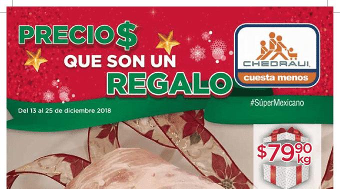 Chedraui - Folleto del 13 al 25 de diciembre de 2018 / Precio$ que son un Regalo...