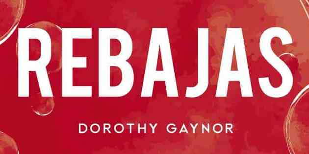 2d70ba86dc86e Dorothy Gaynor – Hasta 50% de descuento en botas y botines del 15 al 28 de  febrero…